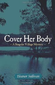 COVER HER BODY by Eleanor Sullivan