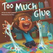 TOO MUCH GLUE by Jason Lefebvre