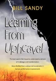 LEARNING FROM UPHEAVAL by Bill Sandy