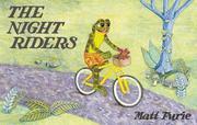 THE NIGHT RIDERS by Matt Furie