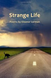 STRANGE LIFE by Eleanor Lerman