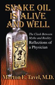 Snake Oil is Alive and Well: The Clash between Myths and Reality by Morton E. Tavel