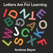 LETTERS ARE FOR LEARNING by Andrew Neyer