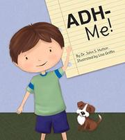 ADH-ME! by John S. Hutton
