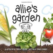 ALLIE'S GARDEN by Sabra Chebby