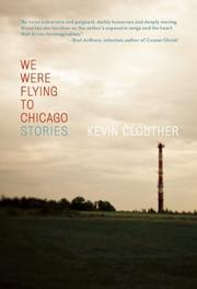 WE WERE FLYING TO CHICAGO by Kevin Clouther