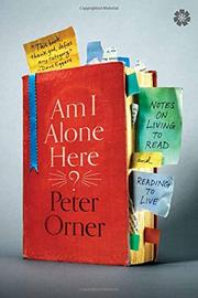 AM I ALONE HERE? by Peter Orner