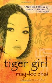 TIGER GIRL by May-lee Chai