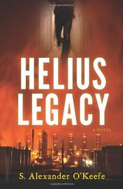 HELIUS LEGACY by S. Alexander O'Keefe