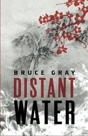 DISTANT WATER by Bruce Gray
