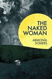 THE NAKED WOMAN by Armonía Somers