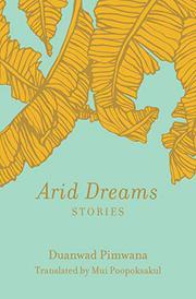 ARID DREAMS by Duanwad Pimwana