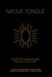 NATIVE TONGUE by Suzette Haden Elgin
