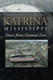 Katrina, Mississippi by NancyKay Sullivan Wessman