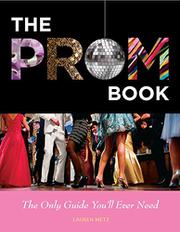 THE PROM BOOK by Lauren Metz