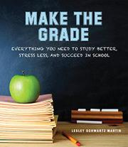 MAKE THE GRADE by Lesley Schwartz Martin