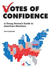 VOTES OF CONFIDENCE by Jeff Fleischer