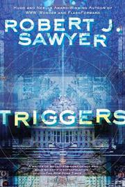 TRIGGERS by Robert J. Sawyer