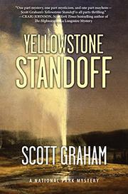 YELLOWSTONE STANDOFF by Scott Graham