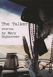 THE TALKER by Mary Sojourner