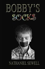 Bobby's Socks by Nathaniel Sewell