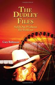 THE DUDLEY FILES by Cary Robinson