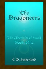 THE DRAGONEERS by C. D. Sutherland