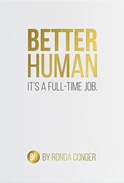 Better Human by Ronda Conger