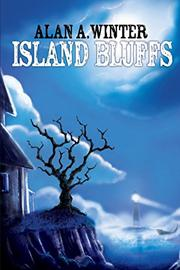 ISLAND BLUFFS by Alan A. Winter