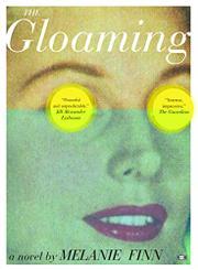 THE GLOAMING by Melanie Finn