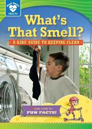 WHAT'S THAT SMELL? by Rachelle Kreisman