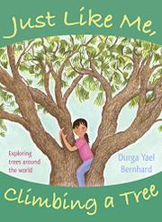 JUST LIKE ME, CLIMBING A TREE by Durga Yael Bernhard