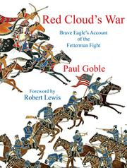 RED CLOUD'S WAR by Paul Goble