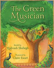 THE GREEN MUSICIAN by Mahvash Shahegh