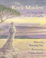 THE ROCK MAIDEN by Natasha Yim