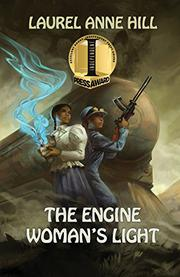 THE ENGINE WOMAN'S LIGHT by Laurel Anne Hill