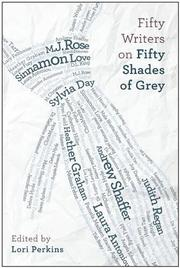 Cover art for FIFTY WRITERS ON <i>FIFTY SHADES OF GREY</i>