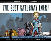 THE BEST SATURDAY EVER! by Gary Cook