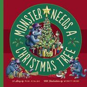 MONSTER NEEDS A CHRISTMAS TREE by Paul Czajak