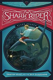 THE SHARK RIDER by Ellen Prager