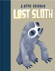 LOST SLOTH by J. Otto Seibold