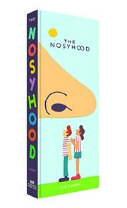 THE NOSYHOOD by Tim Lahan