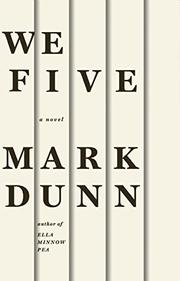 WE FIVE by Mark Dunn