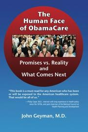 The Human Face of ObamaCare by John Geyman
