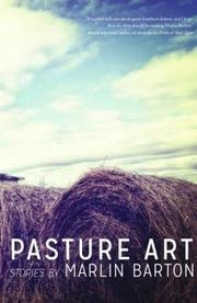 PASTURE ART by Marlin Barton
