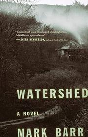 WATERSHED by Mark Barr