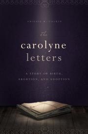 THE CAROLYNE LETTERS by Abigail B. Calkin