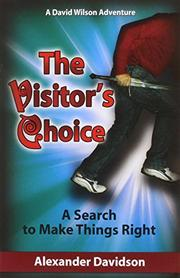 THE VISITOR'S CHOICE by Alexander Davidson