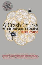 A CRASH COURSE by Kent Evans