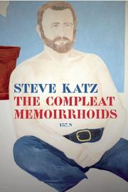 THE COMPLEAT MEMOIRRHOIDS by Steve Katz